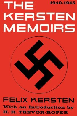 The Kersten Memoirs 1940-1945