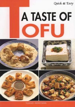 Quick & Easy A Taste of Tofu