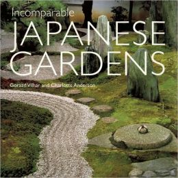 Incomparable Japanese Gardens