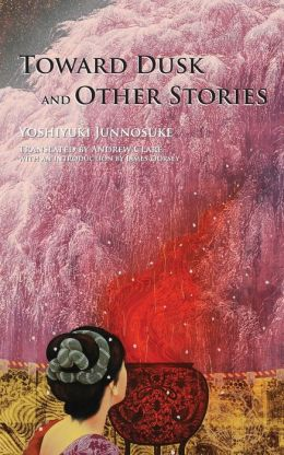 Toward Dusk And Other Stories