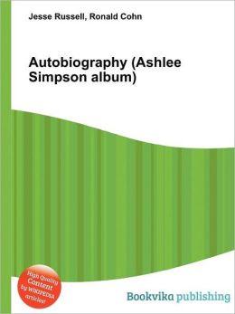 Autobiography (Ashlee Simpson Album)