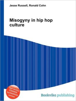 Misogyny in Hip Hop Culture