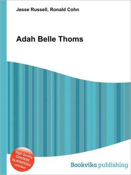 Adah Belle Thoms