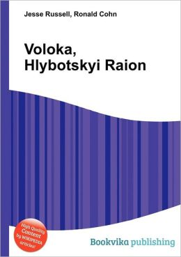 Voloka, Hlybotskyi Raion