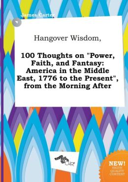 Hangover Wisdom, 100 Thoughts on