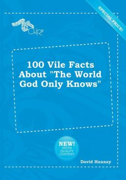 100 Vile Facts about