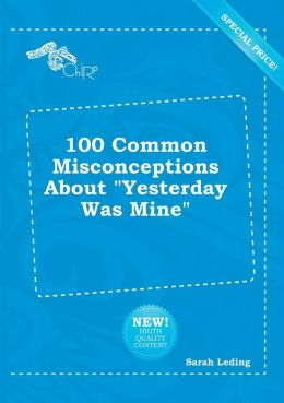 100 Common Misconceptions about