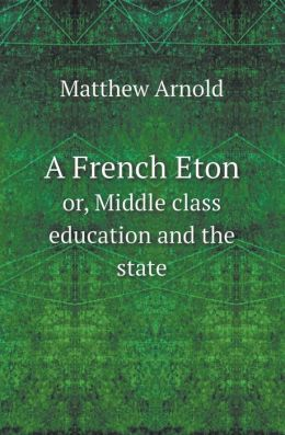 A French Eton Or, Middle Class Education and the State