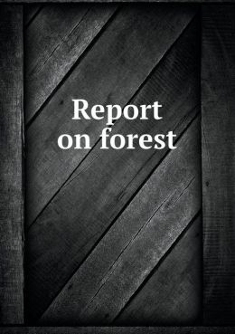 Report on Forest
