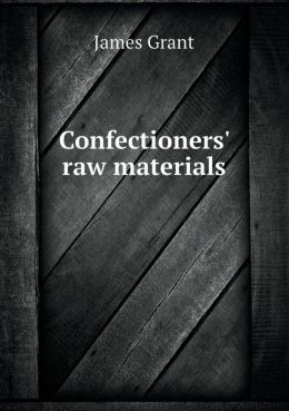 Confectioners' Raw Materials