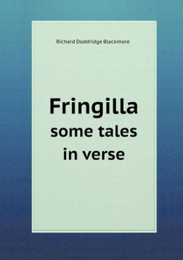 Fringilla Some Tales in Verse