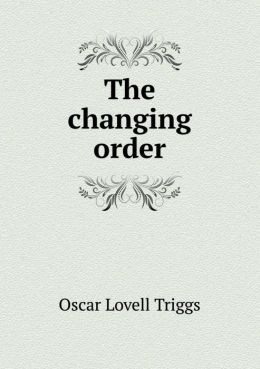 The Changing Order