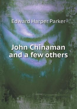 John Chinaman and a few others