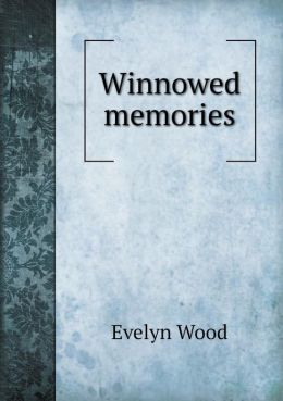 Winnowed memories
