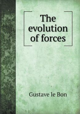 The Evolution of Forces