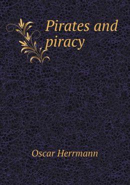 Pirates and Piracy