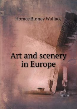 Art and Scenery in Europe