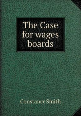 The Case for Wages Boards