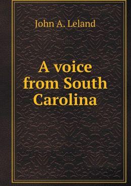 A voice from South Carolina