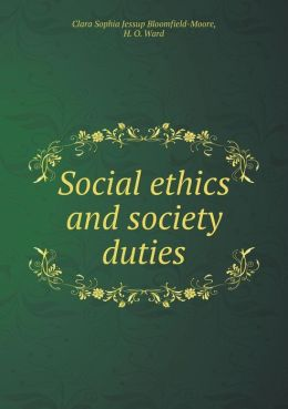 Social ethics and society duties