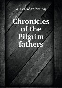 Chronicles of the Pilgrim fathers