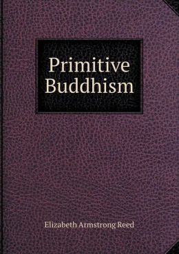 Primitive Buddhism