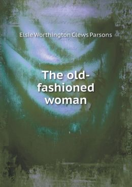 The old-fashioned woman
