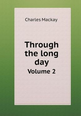 Through the long day Volume 2