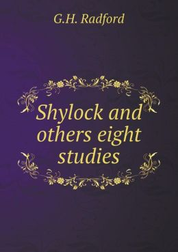 Shylock and others eight studies