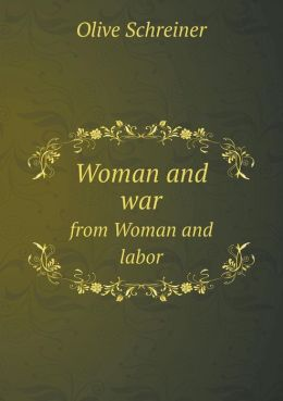 Woman and war from Woman and labor