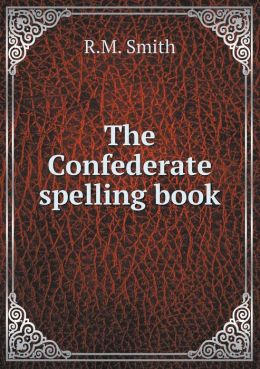 The Confederate spelling book