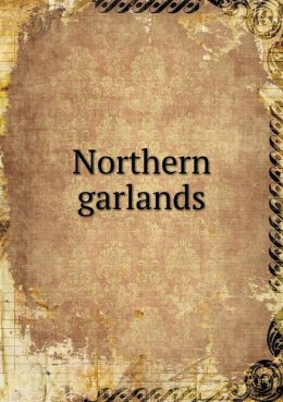 Northern garlands