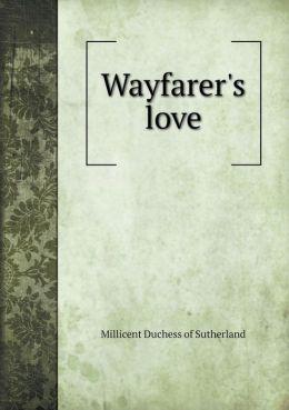 Wayfarer's love