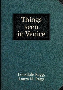 Things seen in Venice