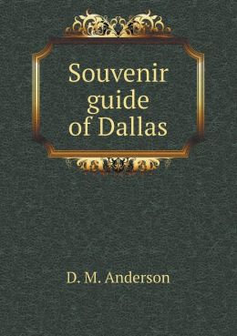 Souvenir guide of Dallas