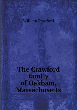 The Crawford family of Oakham, Massachusetts