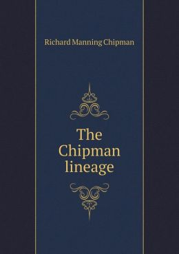 The Chipman lineage