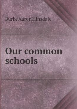 Our common schools