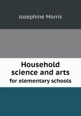 Household science and arts for elementary schools