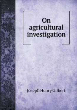 On agricultural investigation