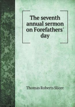 The seventh annual sermon on Forefathers' day