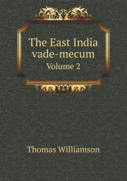 The East India vade-mecum Volume 2