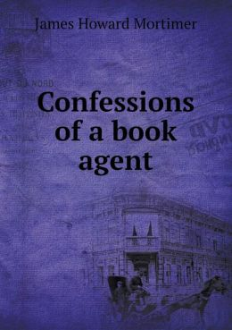 Confessions of a book agent