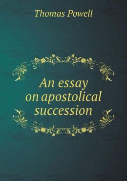 An essay on apostolical succession
