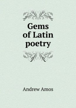 Gems of Latin poetry