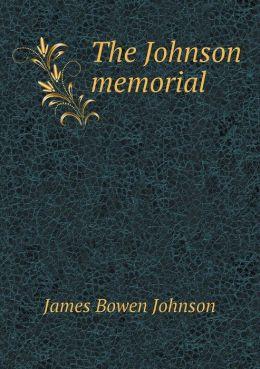 The Johnson memorial