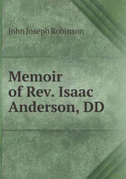 Memoir of Rev. Isaac Anderson, DD