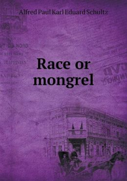 Race or mongrel