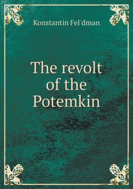 The revolt of the Potemkin