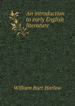 An introduction to early English literature